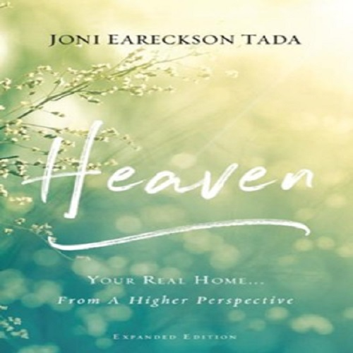 Joni Eareckson Tada answers the deepest questions of our hearts: Heaven